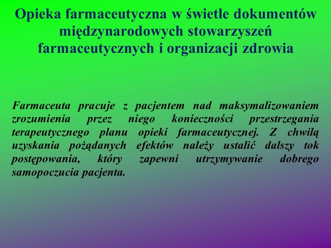 Opieka farmaceutyczna w świetle dokumentów międzynarodowych stowarzyszeń farmaceutycznych i organizacji zdrowia Farmaceuta pracuje z pacjentem nad mak