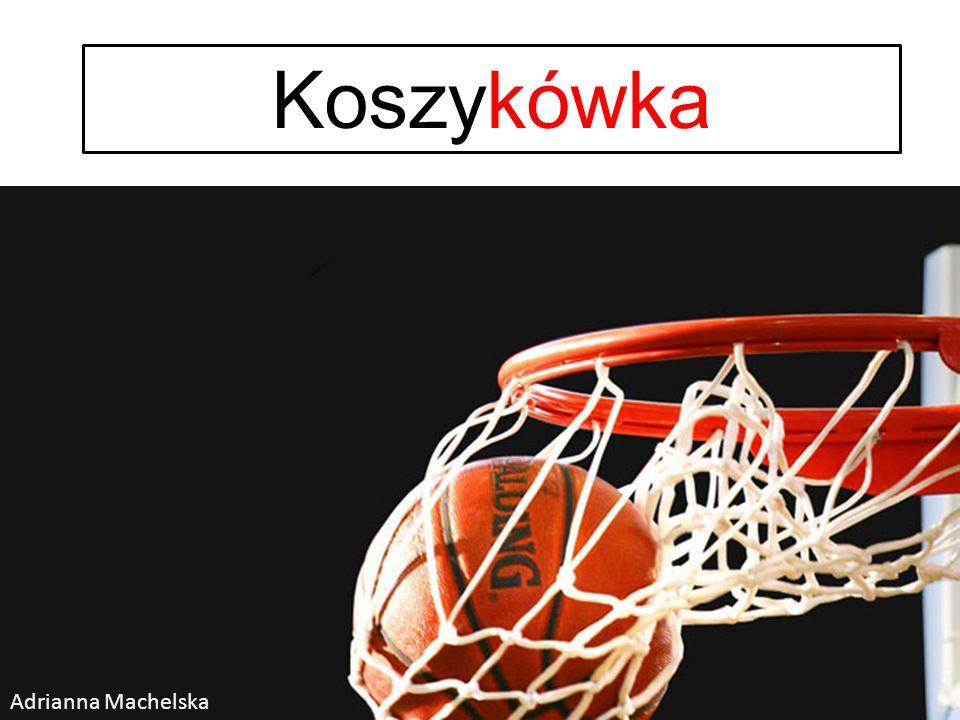 Koszykówka Adrianna Machelska