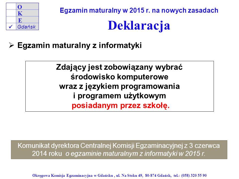 Okręgowa Komisja Egzaminacyjna w Gdańsku, ul.
