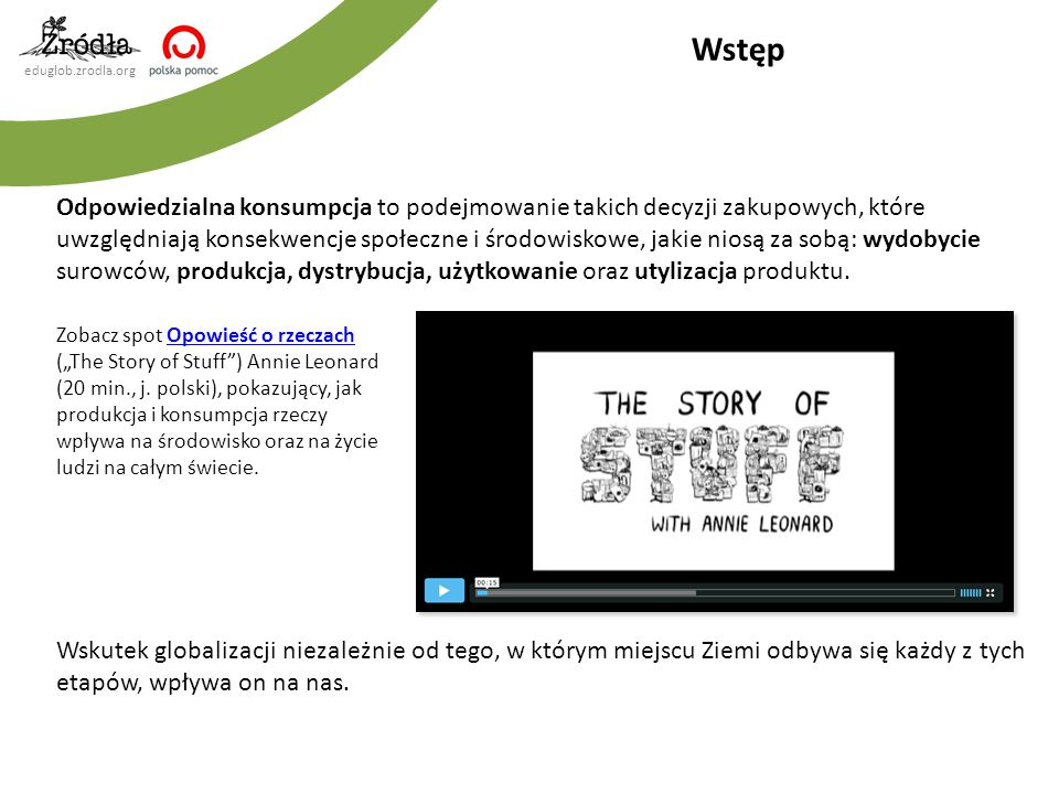 """eduglob.zrodla.org Zabawki: materiały źródłowe Spot kampanii """"Kupuj odpowiedzialnie zabawki (video), Polska Zielona Sieć (j."""