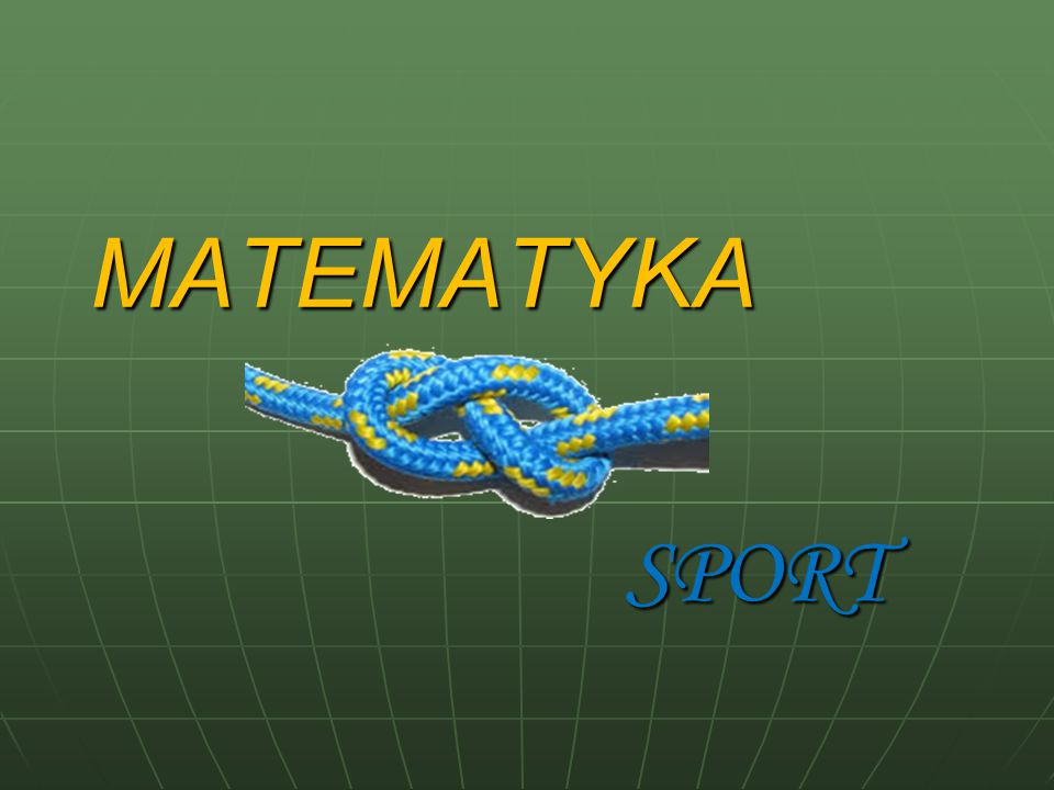 MATEMATYKA SPORT