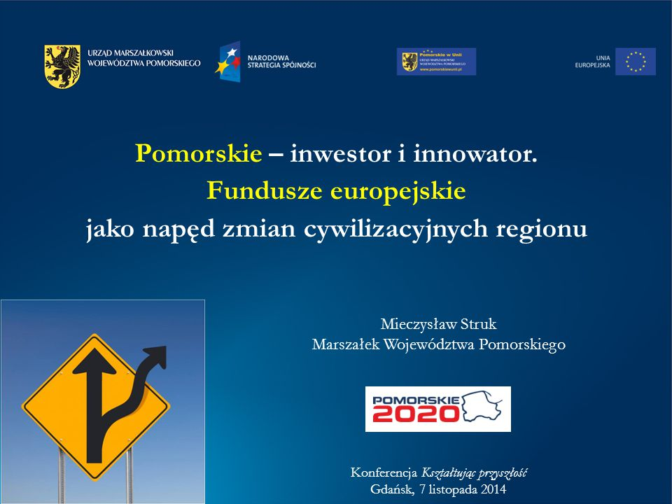 Pomorskie – inwestor i innowator.