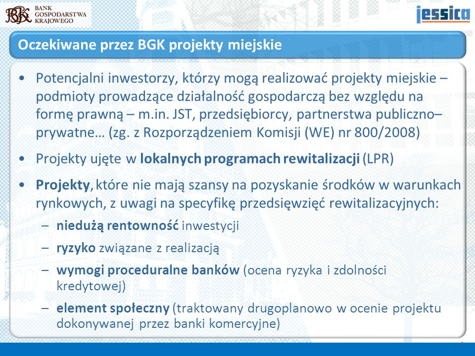 Potencjalni inwestorzy, którzy mogą realizować projekty miejskie – podmioty prowadzące działalność gospodarczą bez względu na formę prawną – m.in. JST