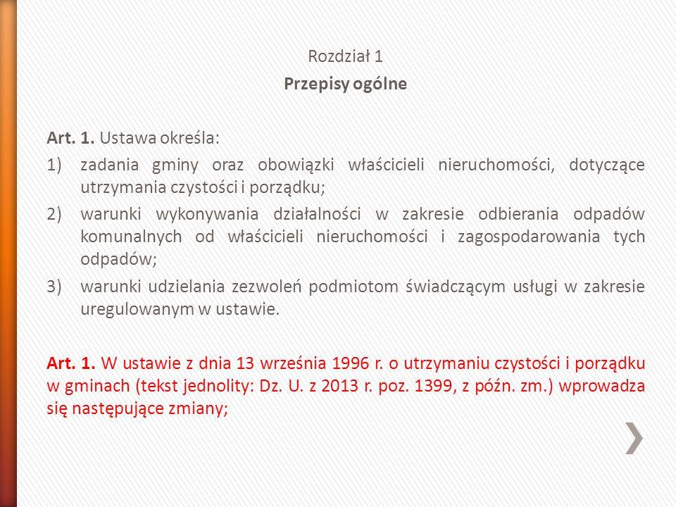 Rozdział 1 Przepisy ogólne Art. 1.