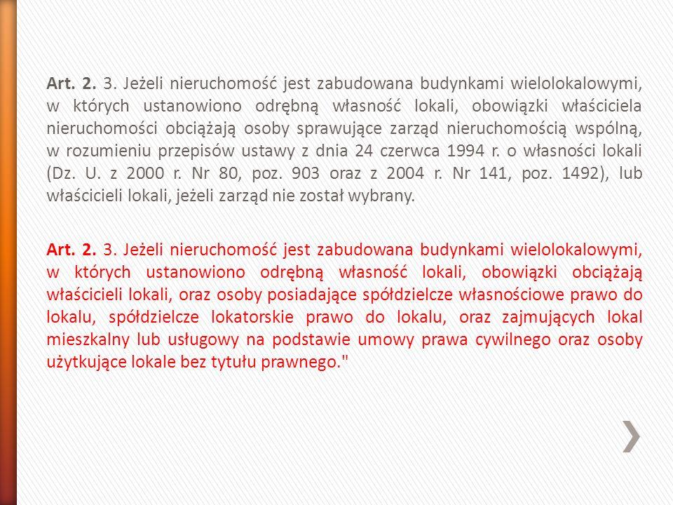 Rozdział 3 Obowiązki właścicieli nieruchomości Art.