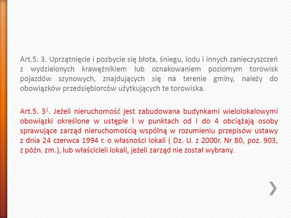 § 5.4. Odpady, o których mowa w ust. 1, spełniające wymagania określone w § 6 ust.