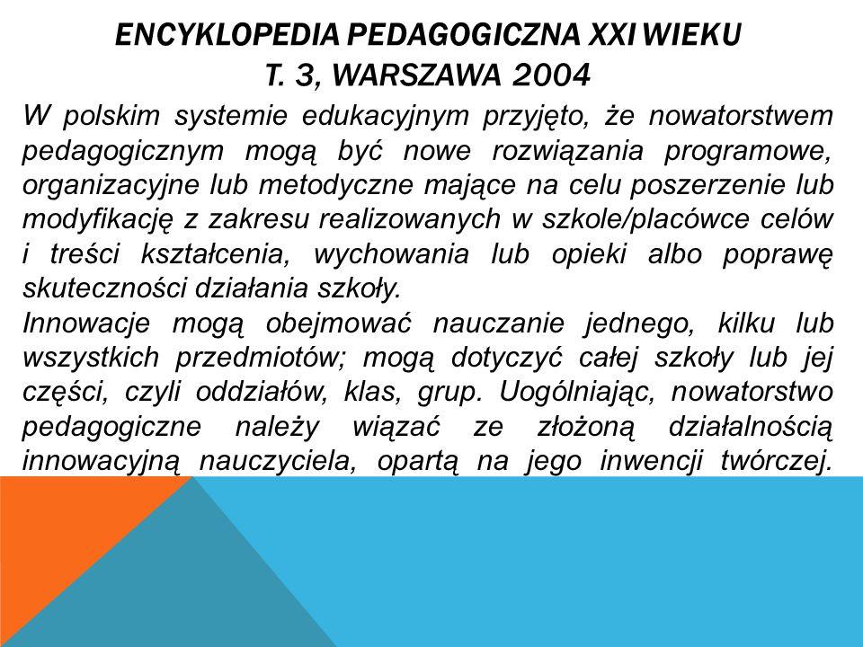 ENCYKLOPEDIA PEDAGOGICZNA XXI WIEKU T.