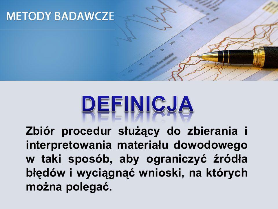 Zbiór procedur służący do zbierania i interpretowania materiału dowodowego w taki sposób, aby ograniczyć źródła błędów i wyciągnąć wnioski, na których