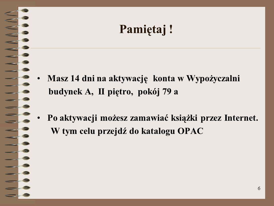 7 Katalog OPAC - logowanie Zaloguj się do katalogu