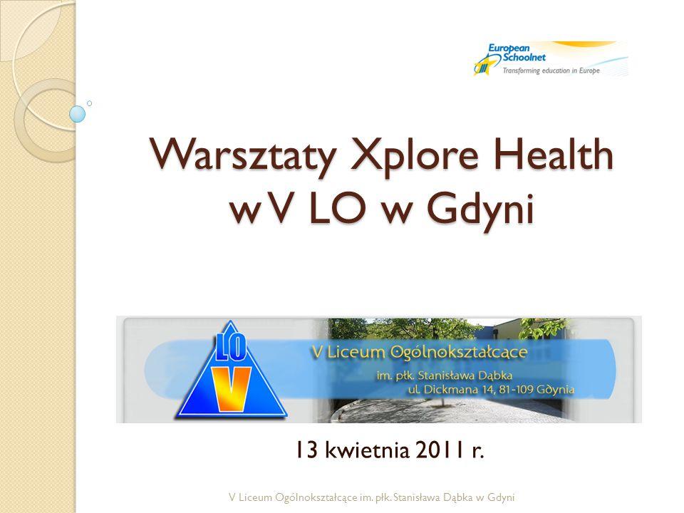 Warsztaty Xplore Health w V LO w Gdyni 13 kwietnia 2011 r.