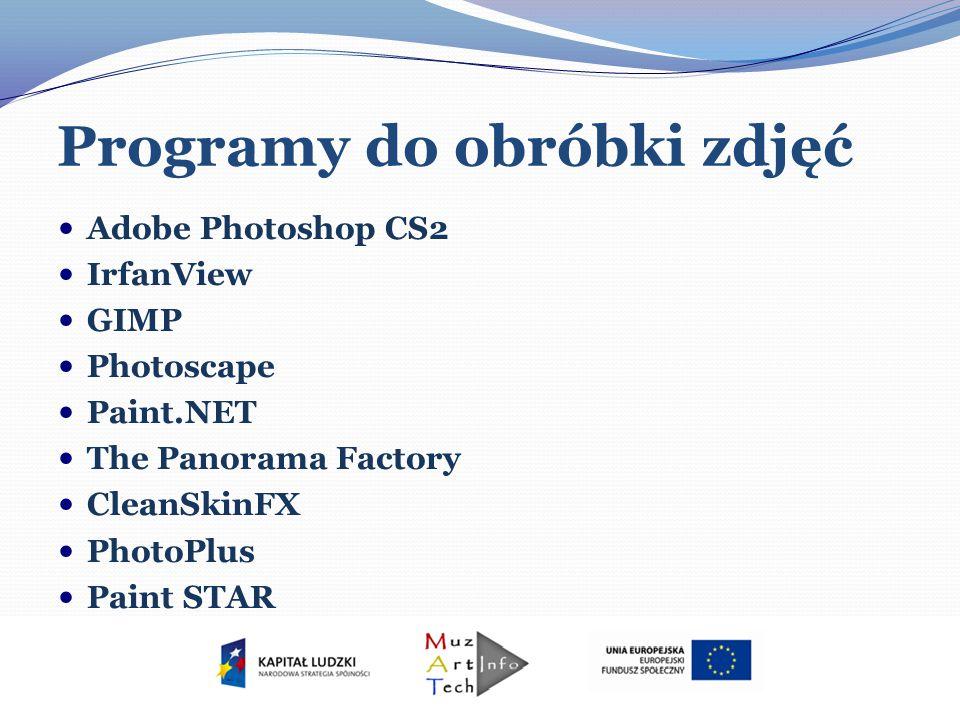 Programy do obróbki zdjęć Adobe Photoshop CS2 IrfanView GIMP Photoscape Paint.NET The Panorama Factory CleanSkinFX PhotoPlus Paint STAR