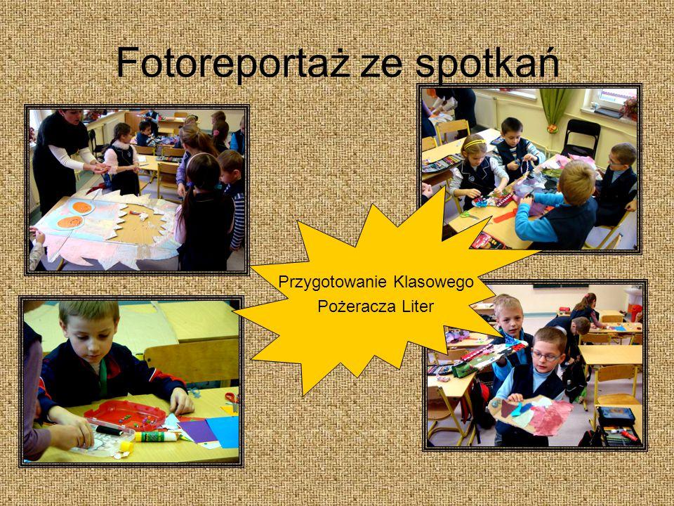 Fotoreportaż ze spotkań Przygotowanie Klasowego Pożeracza Liter