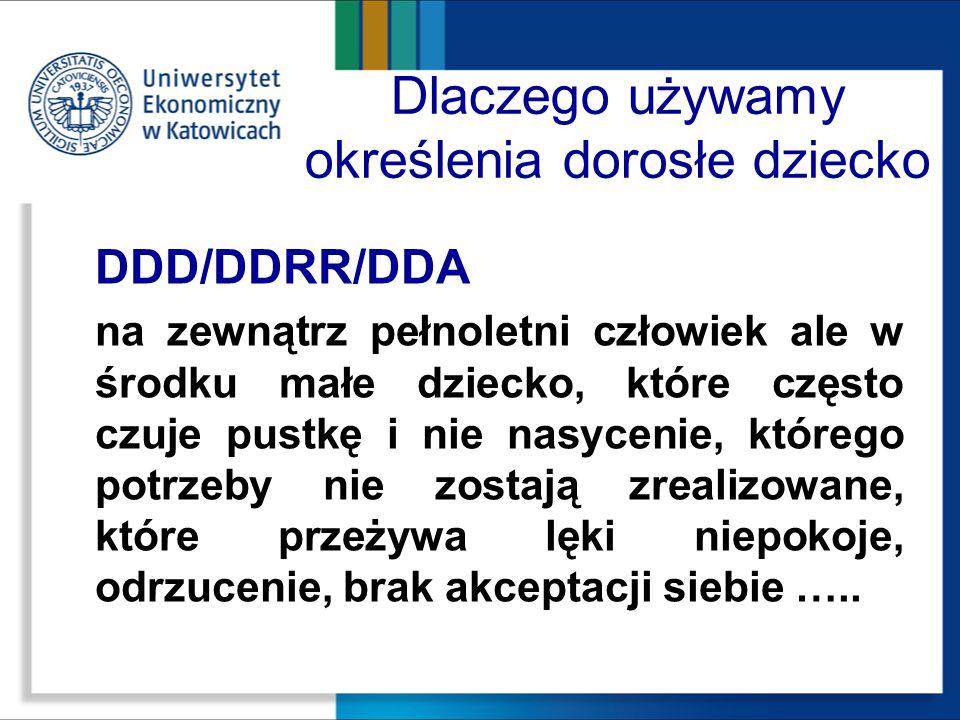 Dlaczego używamy określenia dorosłe dziecko DDD/DDRR/DDA na zewnątrz pełnoletni człowiek ale w środku małe dziecko, które często czuje pustkę i nie na