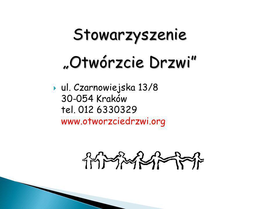 """Stowarzyszenie """"Otwórzcie Drzwi""""  ul. Czarnowiejska 13/8 30-054 Kraków tel. 012 6330329 www.otworzciedrzwi.org"""