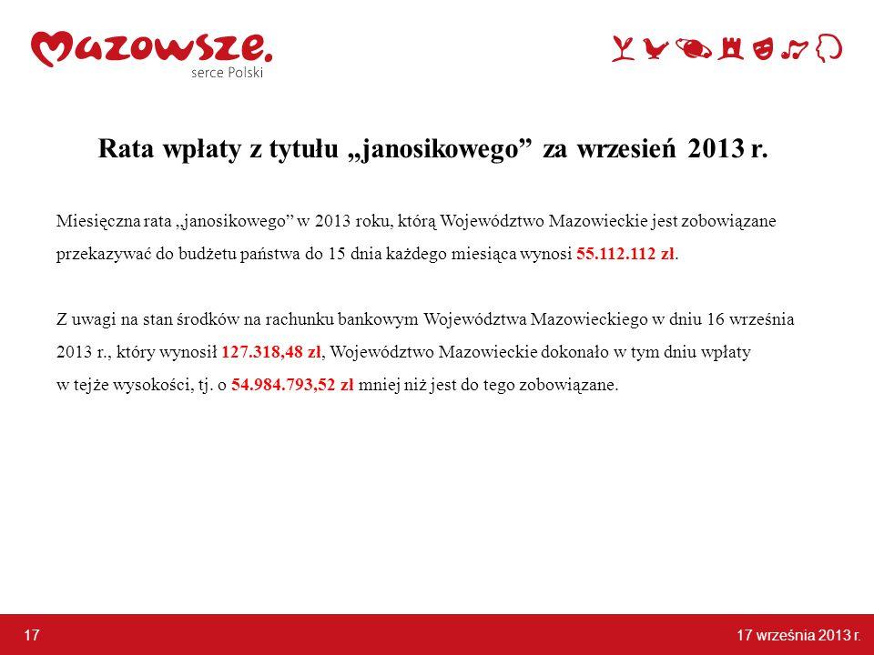 """17 września 2013 r. 17 Rata wpłaty z tytułu """"janosikowego za wrzesień 2013 r."""