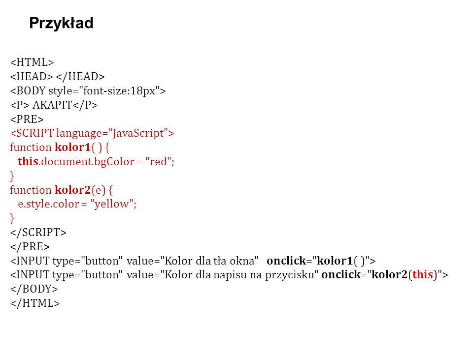 AKAPIT function kolor1( ) { this.document.bgColor =