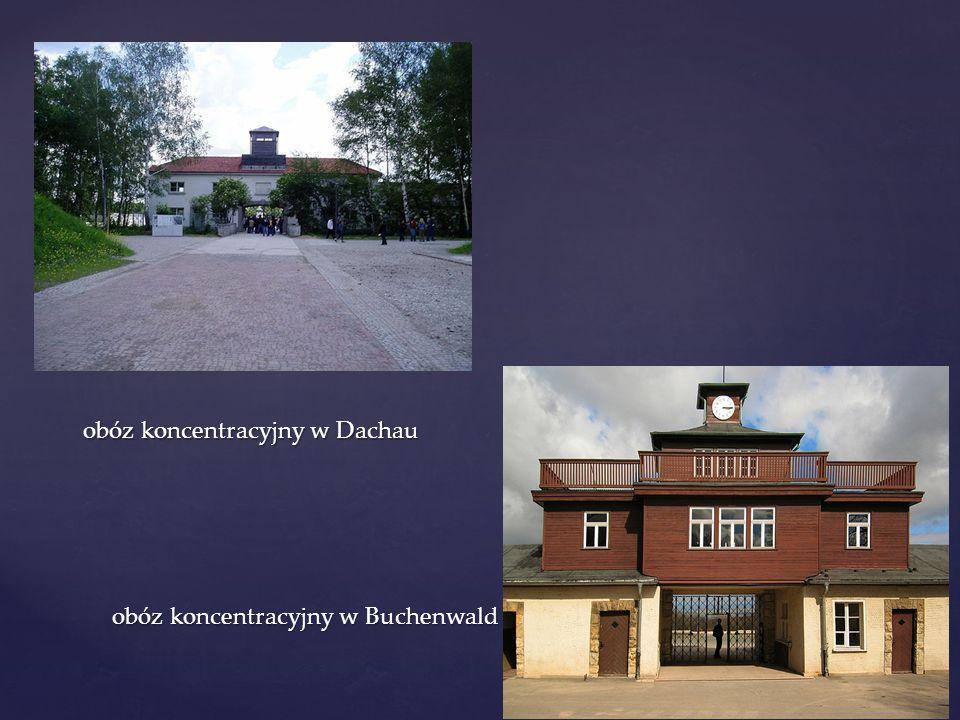 obóz koncentracyjny w Dachau obóz koncentracyjny w Buchenwald