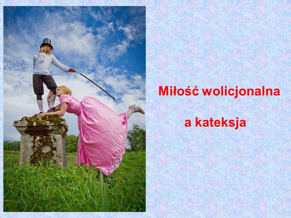 Miłość wolicjonalna a kateksja