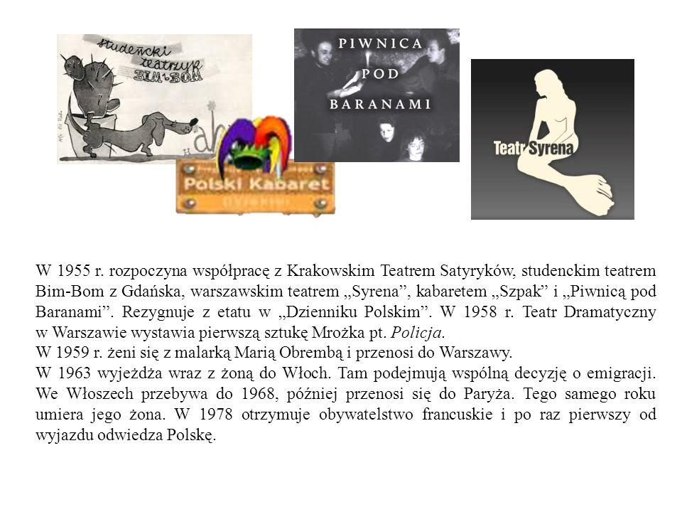 """W 1955 r. rozpoczyna współpracę z Krakowskim Teatrem Satyryków, studenckim teatrem Bim-Bom z Gdańska, warszawskim teatrem """"Syrena"""", kabaretem """"Szpak"""""""
