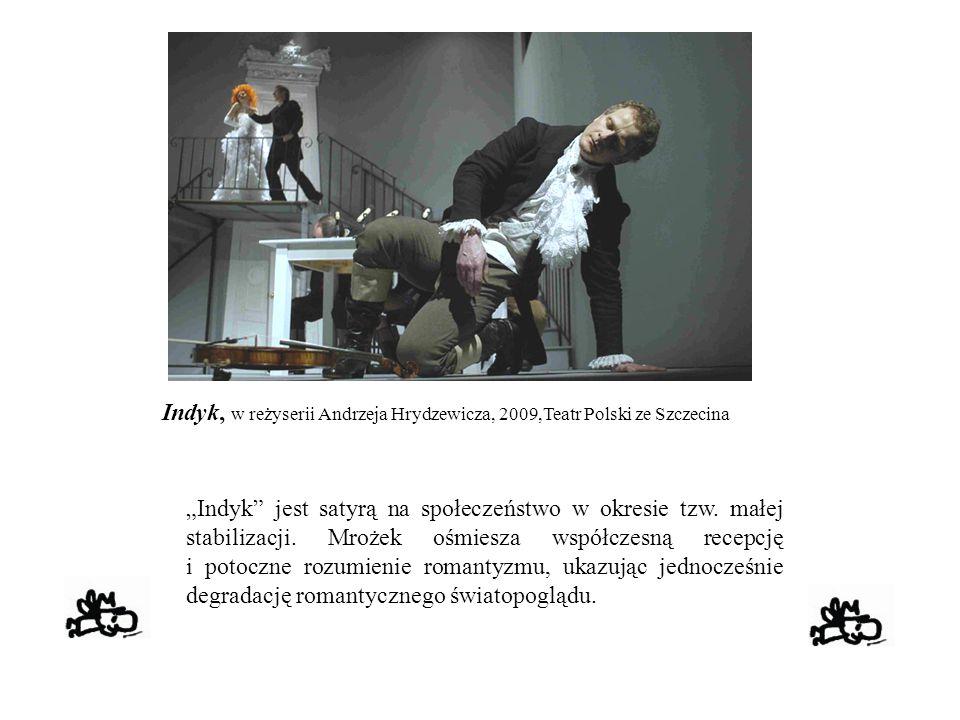 """Indyk, w reżyserii Andrzeja Hrydzewicza, 2009,Teatr Polski ze Szczecina """"Indyk"""" jest satyrą na społeczeństwo w okresie tzw. małej stabilizacji. Mrożek"""