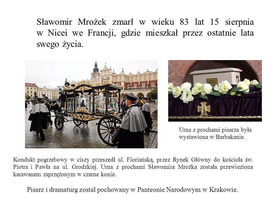 Sławomir Mrożek zmarł w wieku 83 lat 15 sierpnia w Nicei we Francji, gdzie mieszkał przez ostatnie lata swego życia. Kondukt pogrzebowy w ciszy przesz