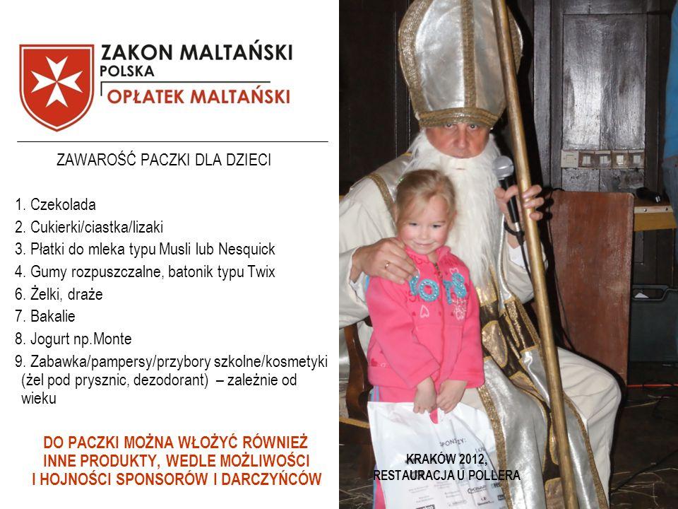 KRAKÓW 2012, RESTAURACJA U POLLERA ZAWAROŚĆ PACZKI DLA DZIECI 1.