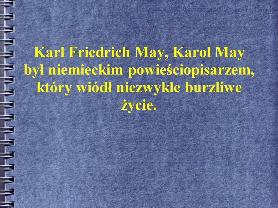 Przeciwko Karolowi Mayowi wytaczano wiele procesów.