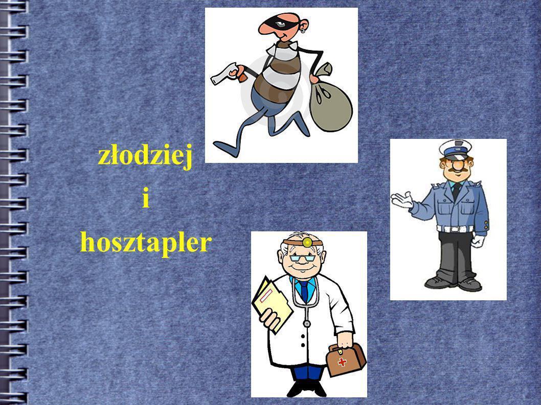 złodziej i hosztapler