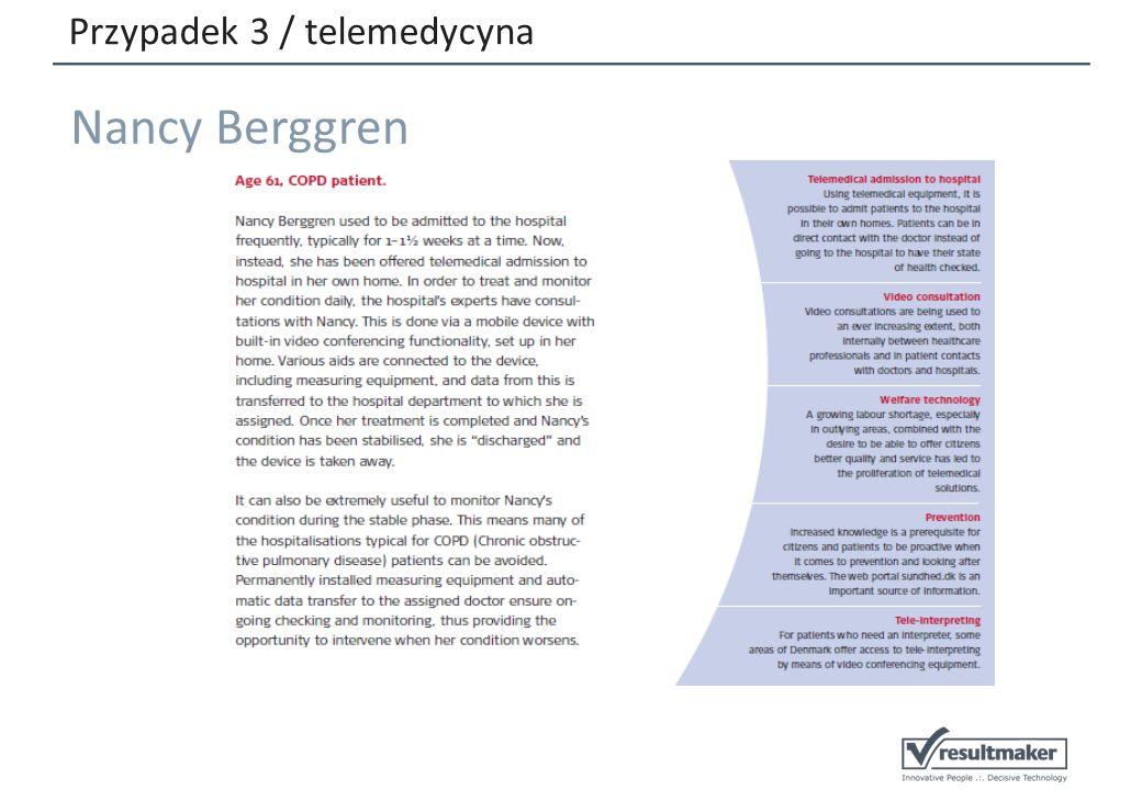 Przypadek 3 / telemedycyna Nancy Berggren