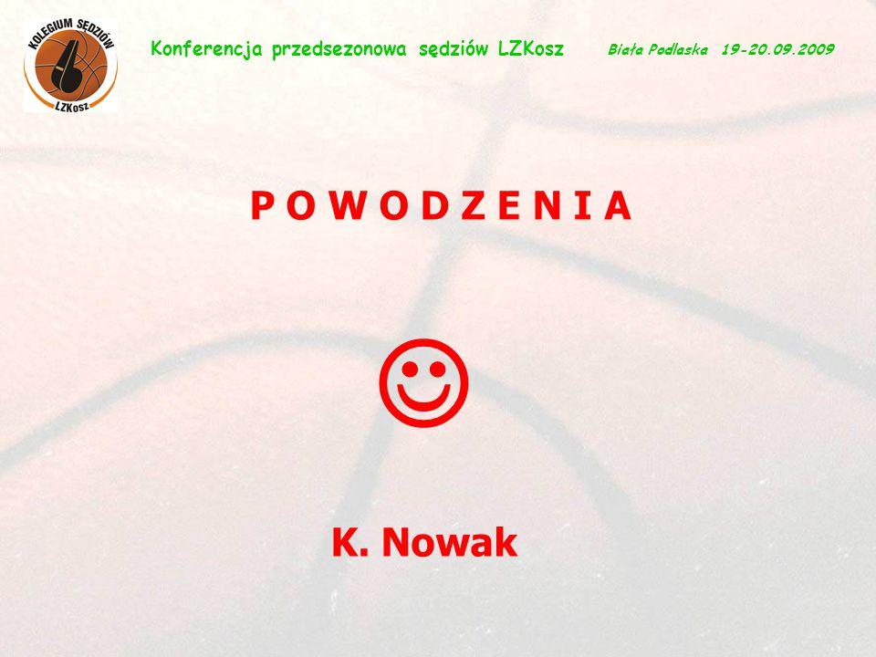 29 P O W O D Z E N I A K.