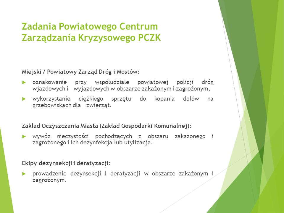 Zadania Powiatowego Centrum Zarządzania Kryzysowego PCZK Miejski / Powiatowy Zarząd Dróg i Mostów:  oznakowanie przy współudziale powiatowej policji