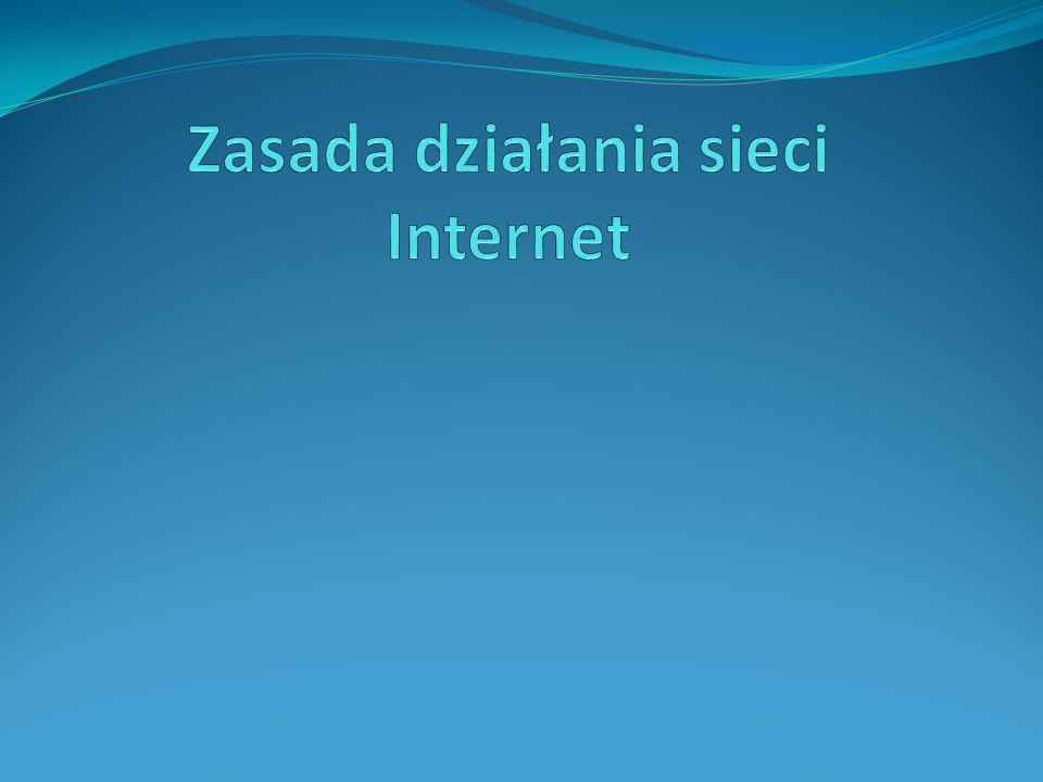 Internet Internet to ogólnoświatowa sieć komputerowa logicznie połączona w jednorodną sieć adresową opartą na protokole IP.