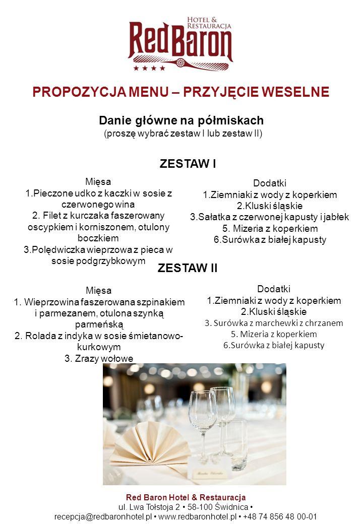 Danie główne na półmiskach (proszę wybrać zestaw I lub zestaw II) Red Baron Hotel & Restauracja ul. Lwa Tołstoja 2 58-100 Świdnica recepcja@redbaronho