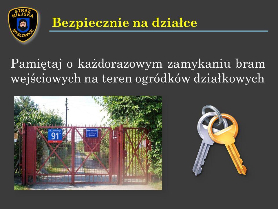 Pamiętaj o każdorazowym zamykaniu bram wejściowych na teren ogródków działkowych Bezpiecznie na działce