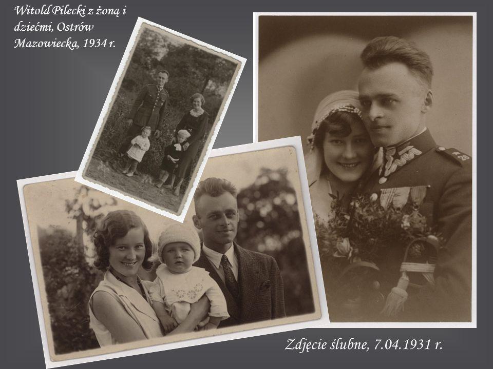 Zdjęcie ślubne, 7.04.1931 r. Witold Pilecki z żoną i dziećmi, Ostrów Mazowiecka, 1934 r.
