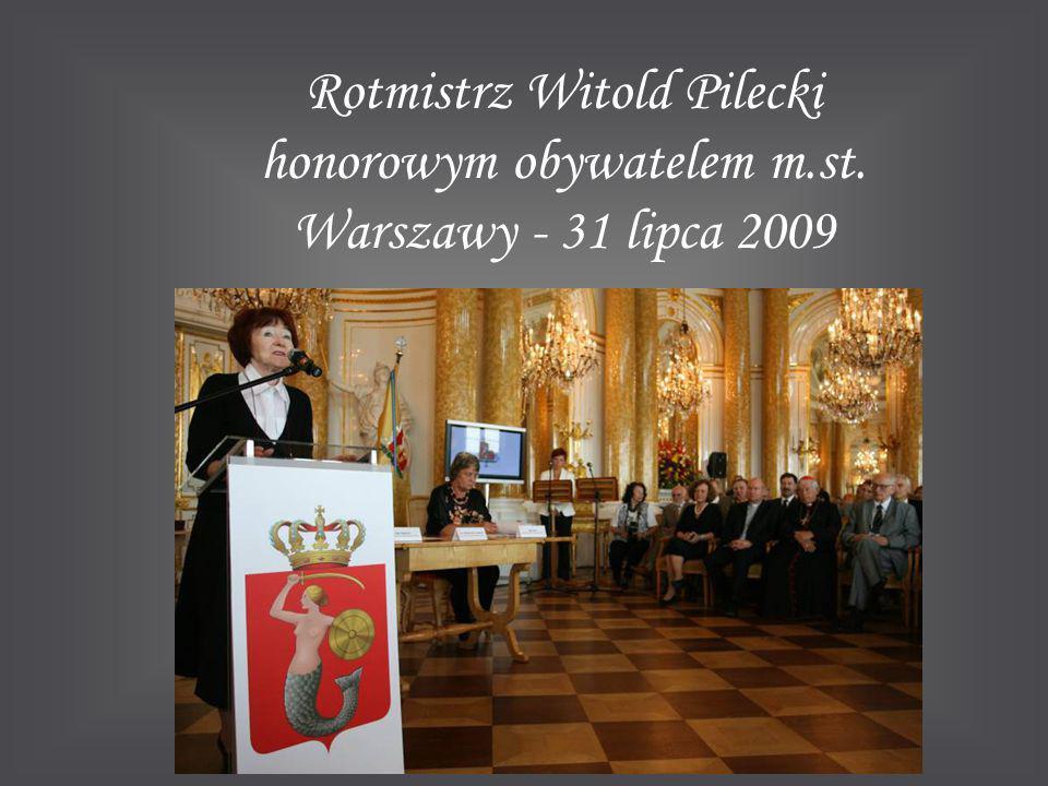 Rotmistrz Witold Pilecki honorowym obywatelem m.st. Warszawy - 31 lipca 2009