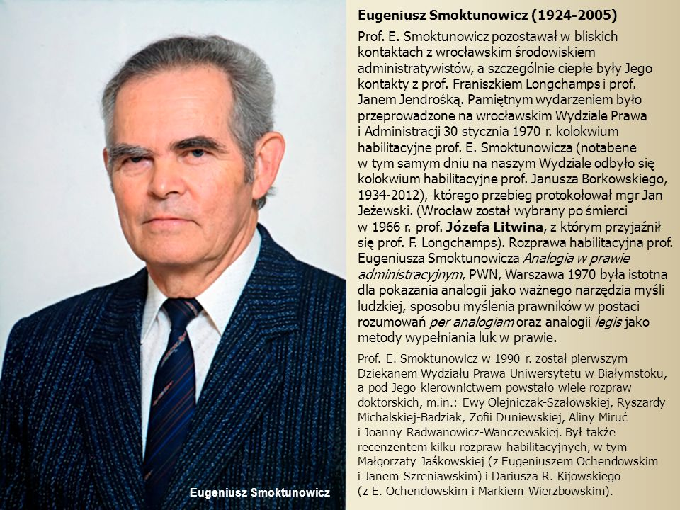 Eugeniusz Smoktunowicz (1924-2005) Prof.E.