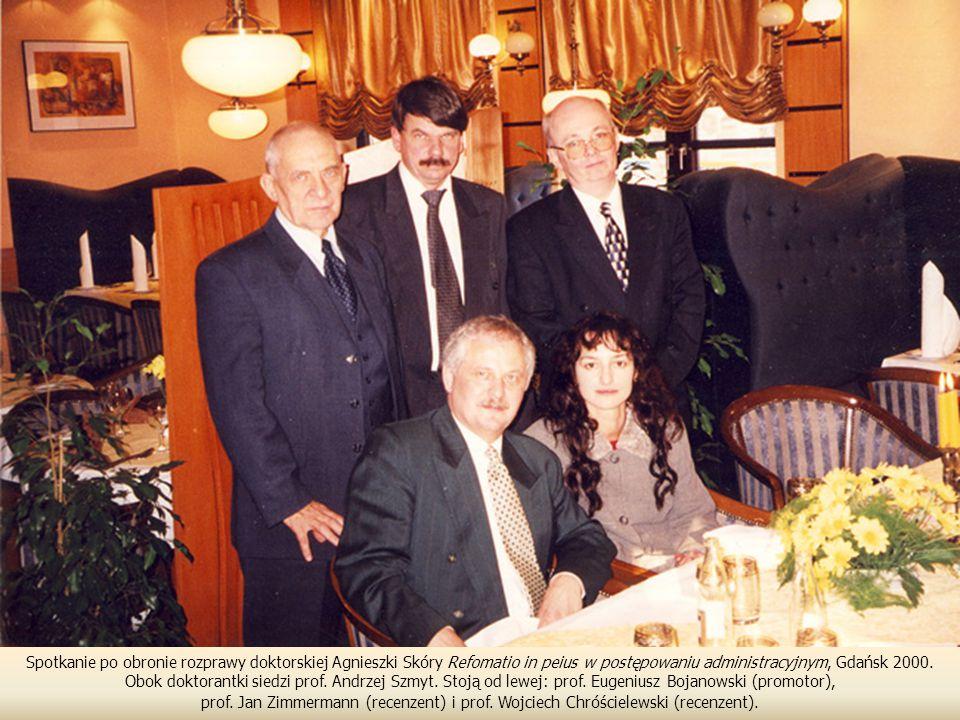 Spotkanie po obronie rozprawy doktorskiej Agnieszki Skóry Refomatio in peius w postępowaniu administracyjnym, Gdańsk 2000.