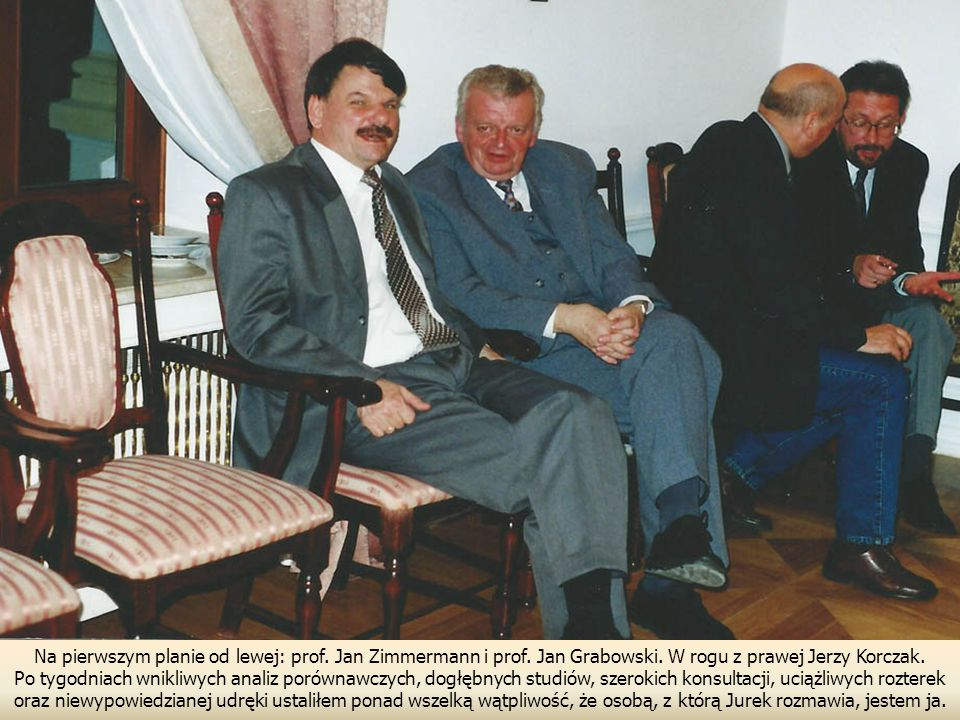 Na pierwszym planie od lewej: prof.Jan Zimmermann i prof.