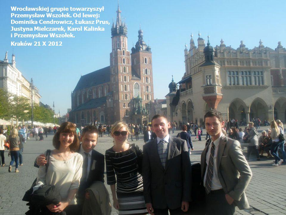 Wrocławskiej grupie towarzyszył Przemysław Wszołek.