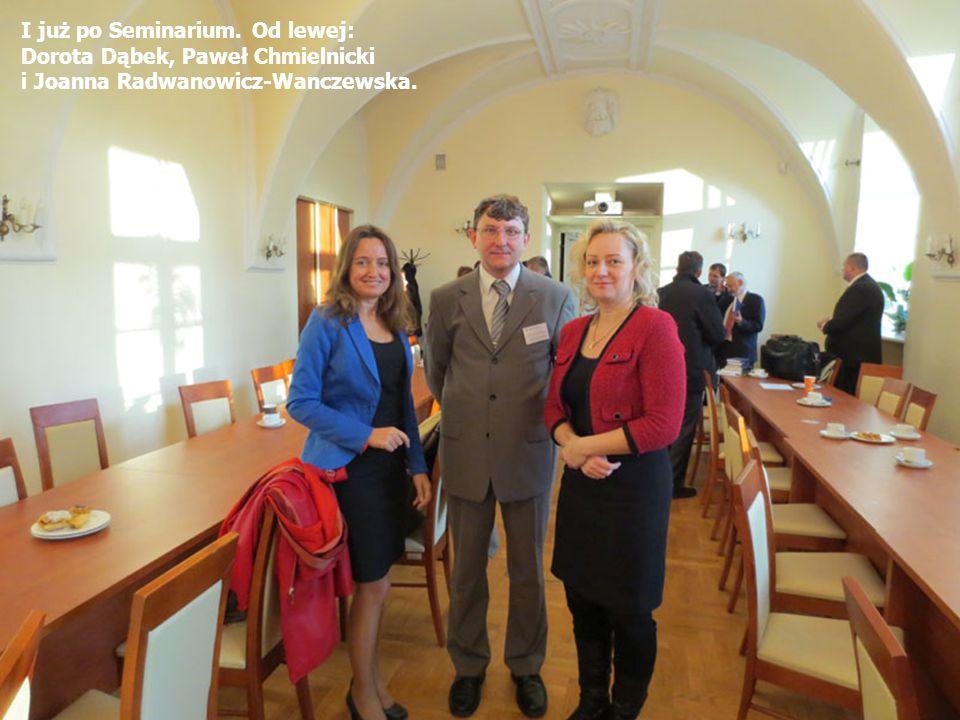 I już po Seminarium. Od lewej: Dorota Dąbek, Paweł Chmielnicki i Joanna Radwanowicz-Wanczewska.