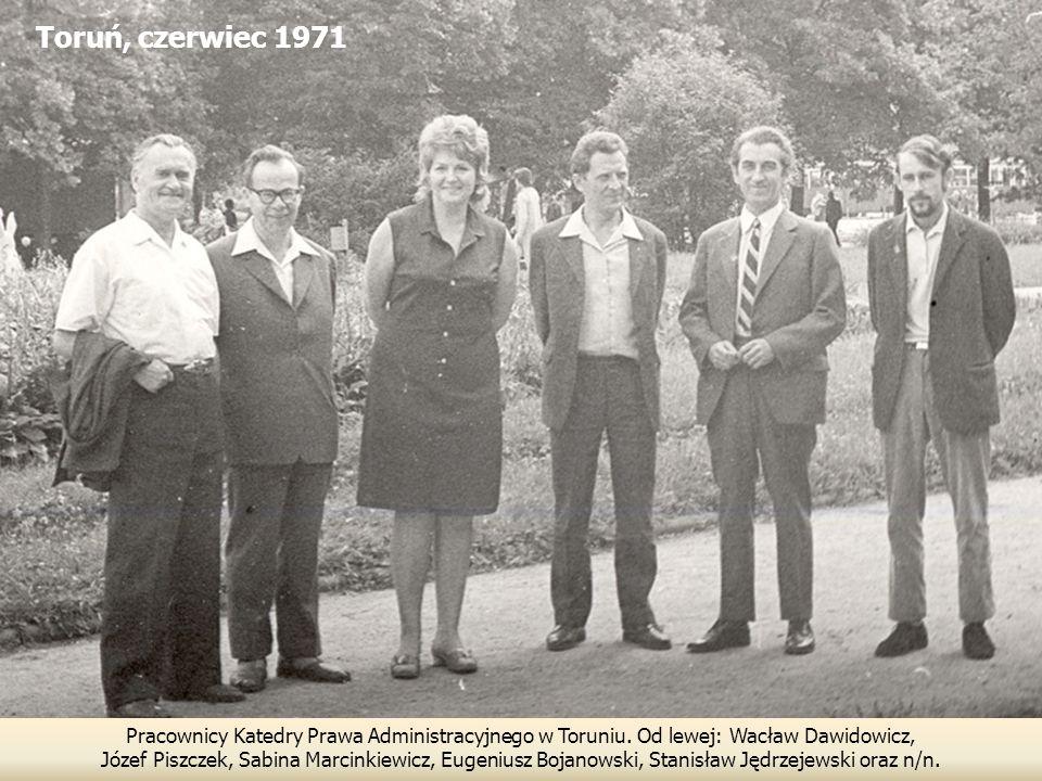 Toruń, czerwiec 1971 Pracownicy Katedry Prawa Administracyjnego w Toruniu.
