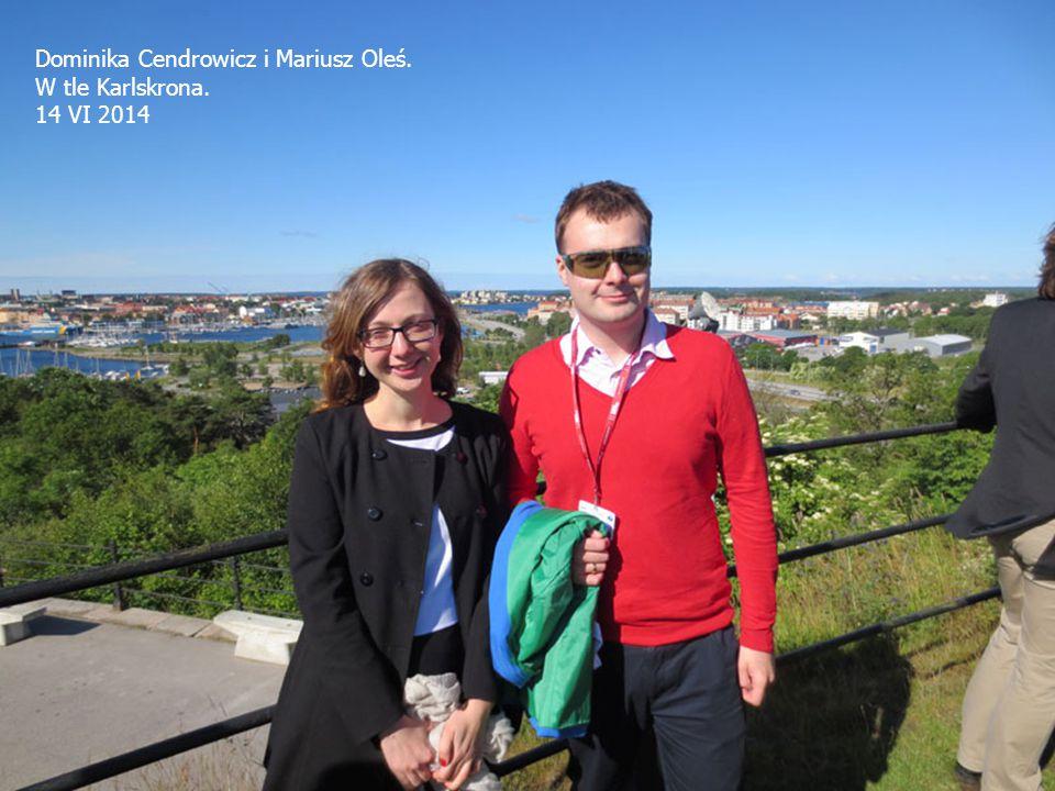 Dominika Cendrowicz i Mariusz Oleś. W tle Karlskrona. 14 VI 2014