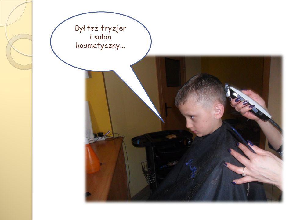 Był też fryzjer i salon kosmetyczny...