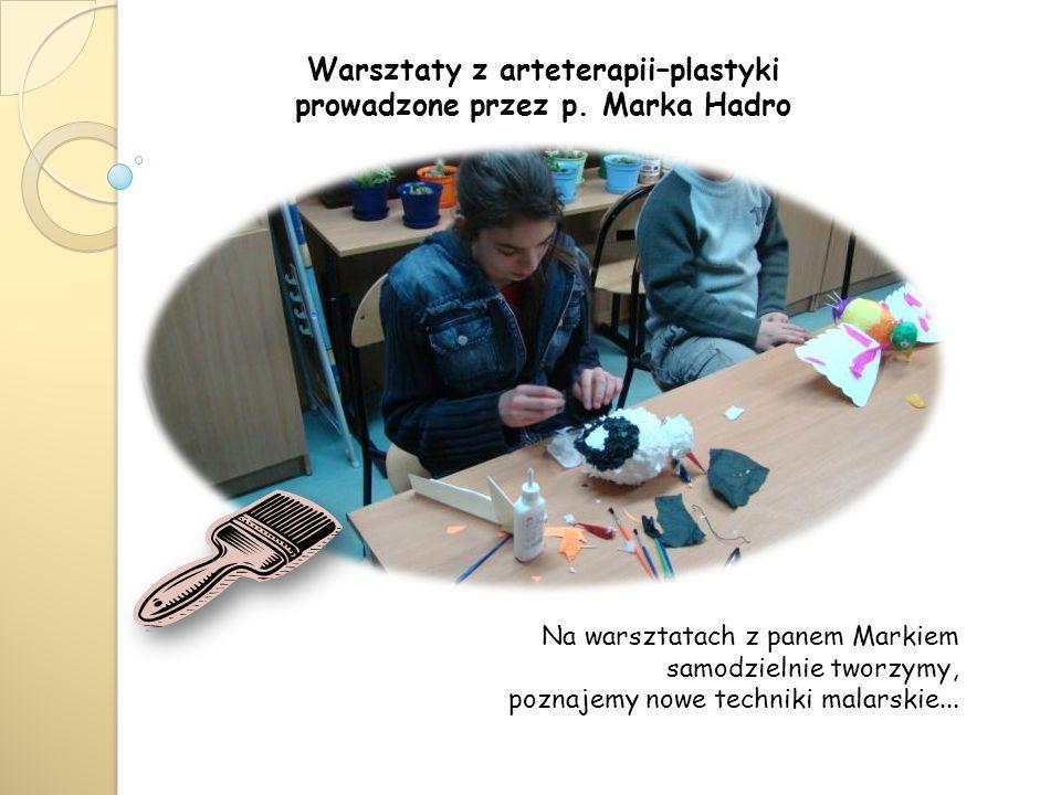 Warsztaty z arteterapii–plastyki prowadzone przez p.