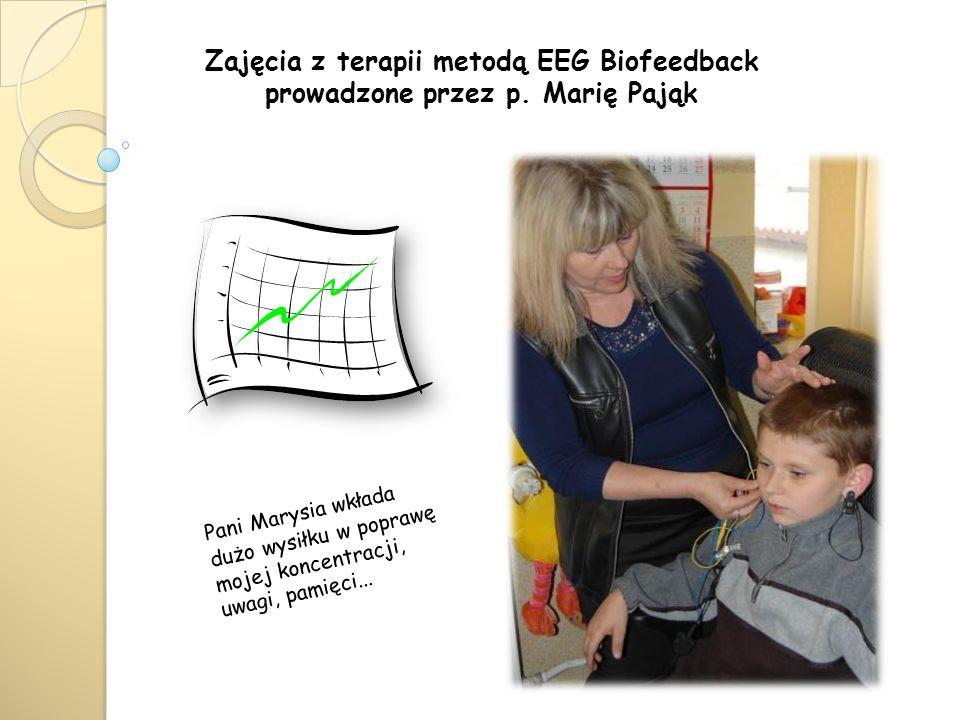 Zajęcia z terapii metodą EEG Biofeedback prowadzone przez p.