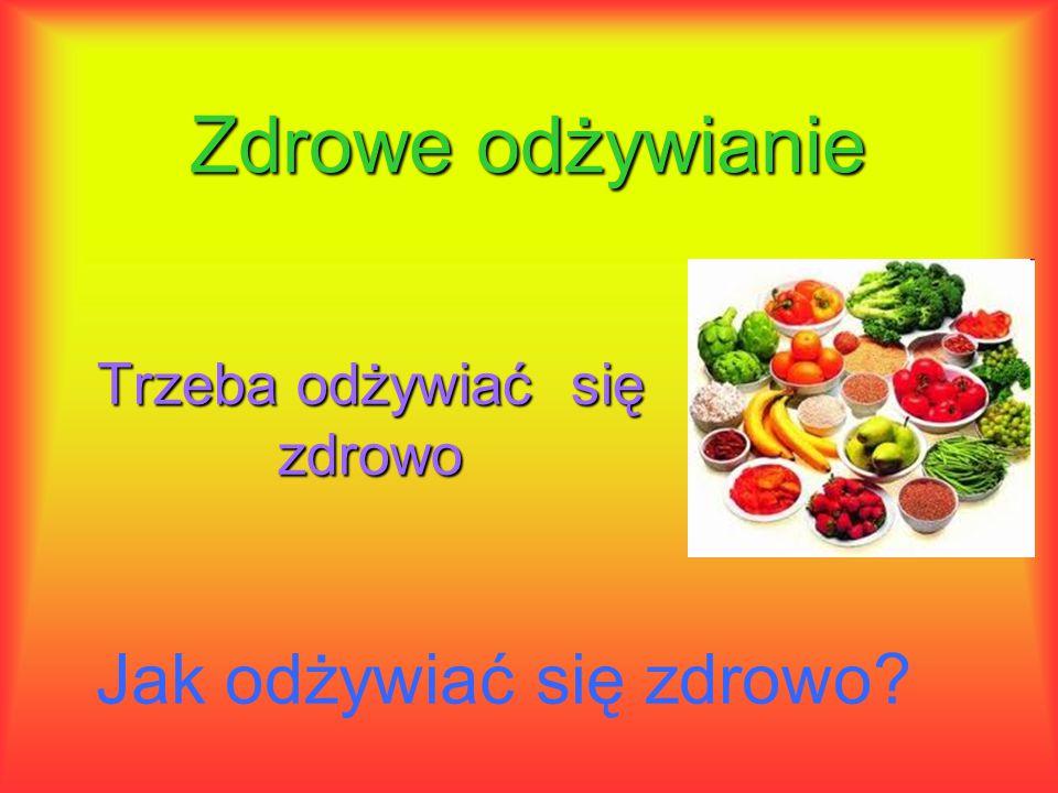 Jedz aby żyć, a nie żyj aby jeść!!!