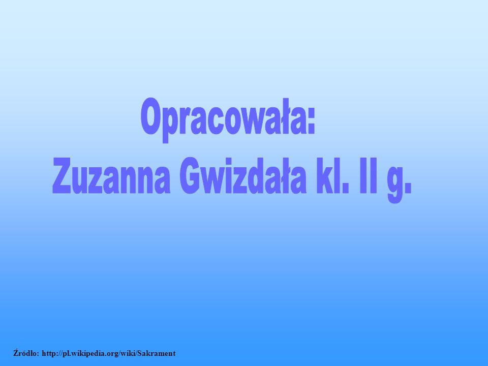 Źródło: http://pl.wikipedia.org/wiki/Sakrament