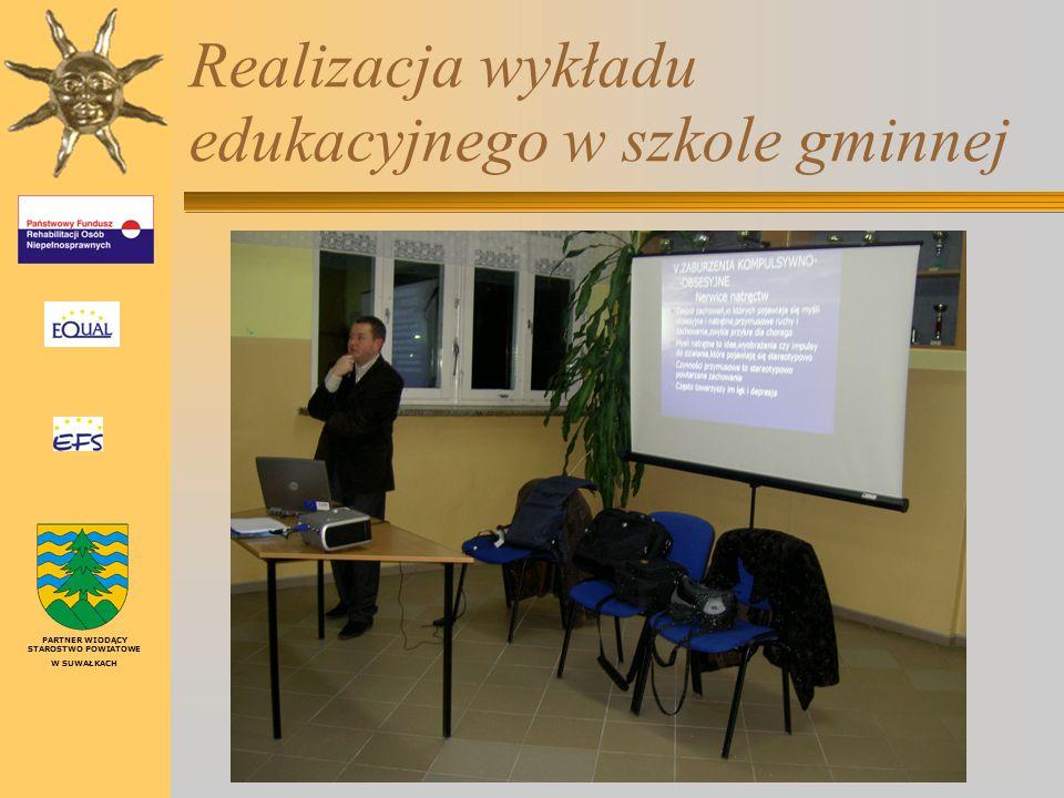 Realizacja wykładu edukacyjnego w szkole gminnej PARTNER WIODĄCY STAROSTWO POWIATOWE W SUWAŁKACH