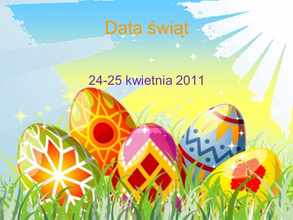 Data świąt 24-25 kwietnia 2011